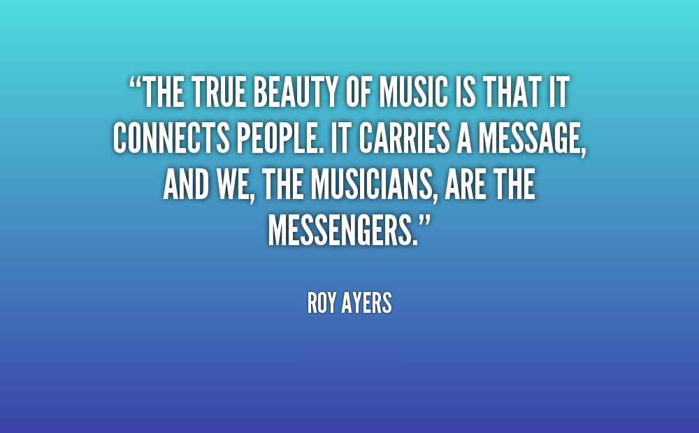 quote-Roy-Ayers-the-true-beauty-of-music-is-that-62811