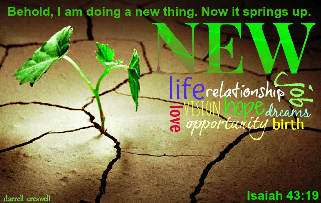 isaiah-43-19-a-new-thing-springs-up1